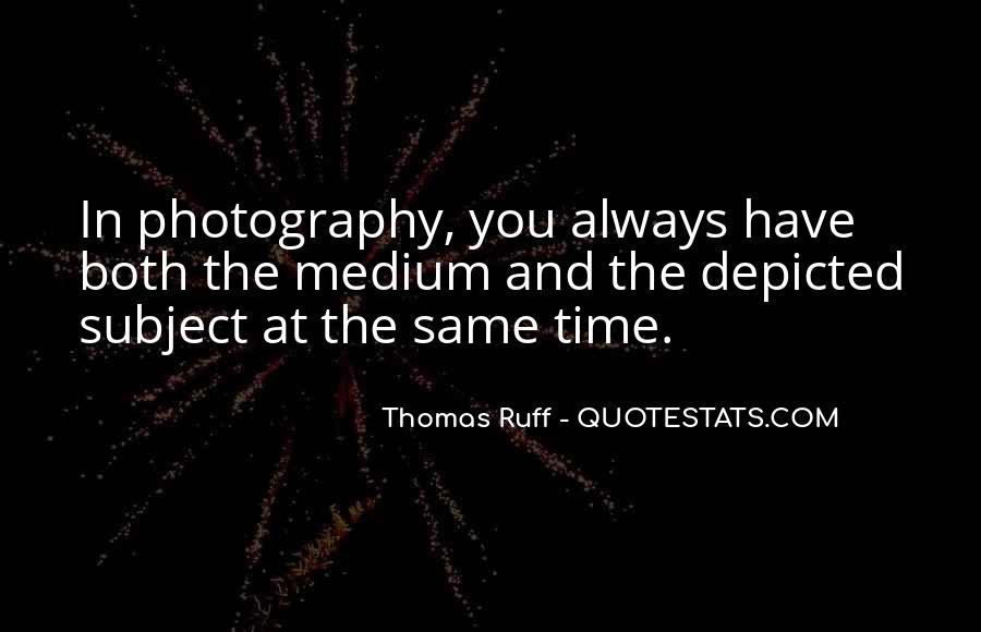 Thomas Ruff Quotes #66327