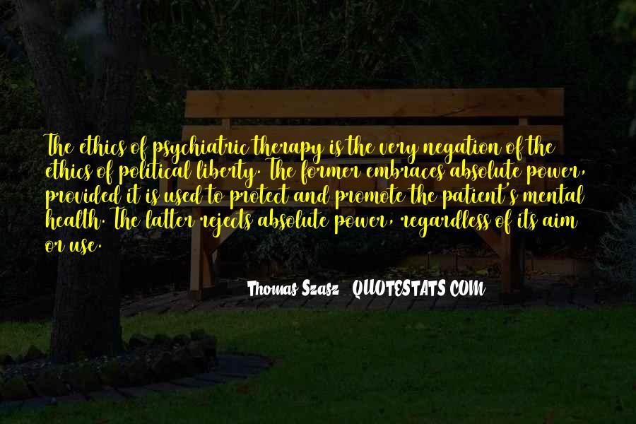 Thomas Szasz Quotes #1153057