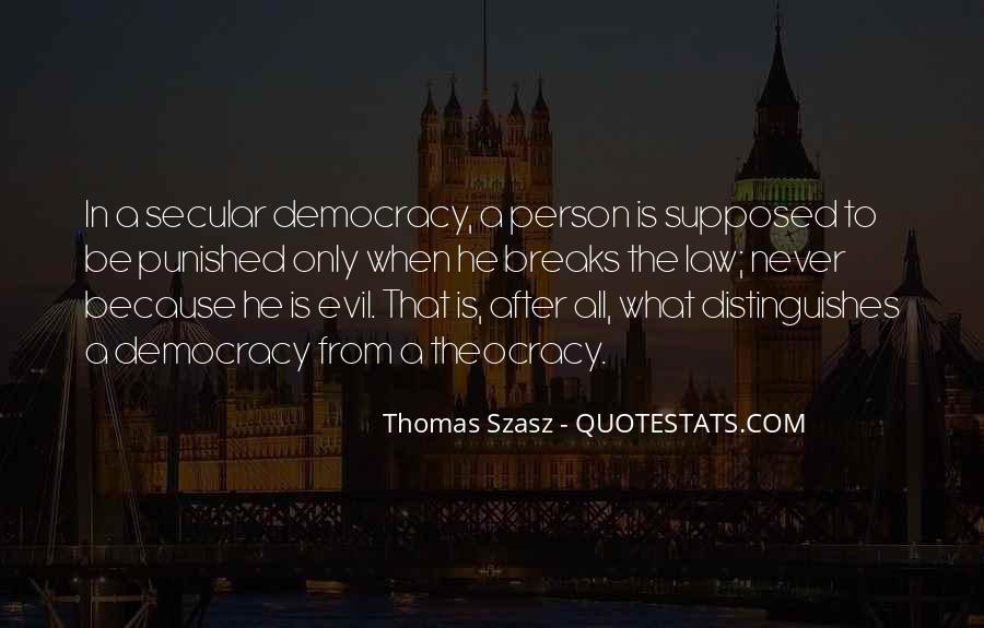 Thomas Szasz Quotes #115664