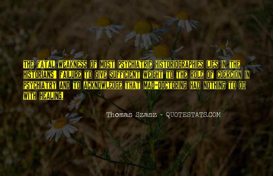Thomas Szasz Quotes #135853