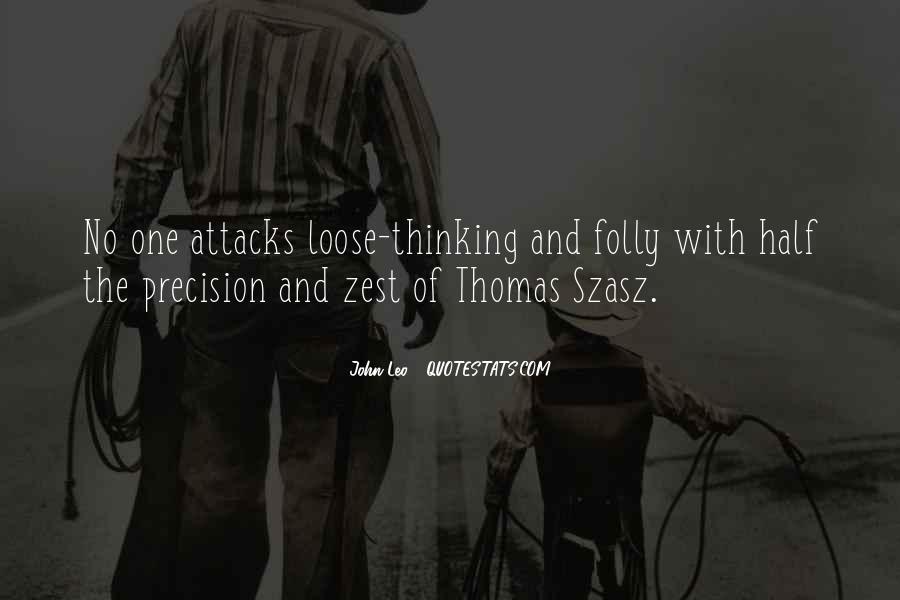 Thomas Szasz Quotes #1382440