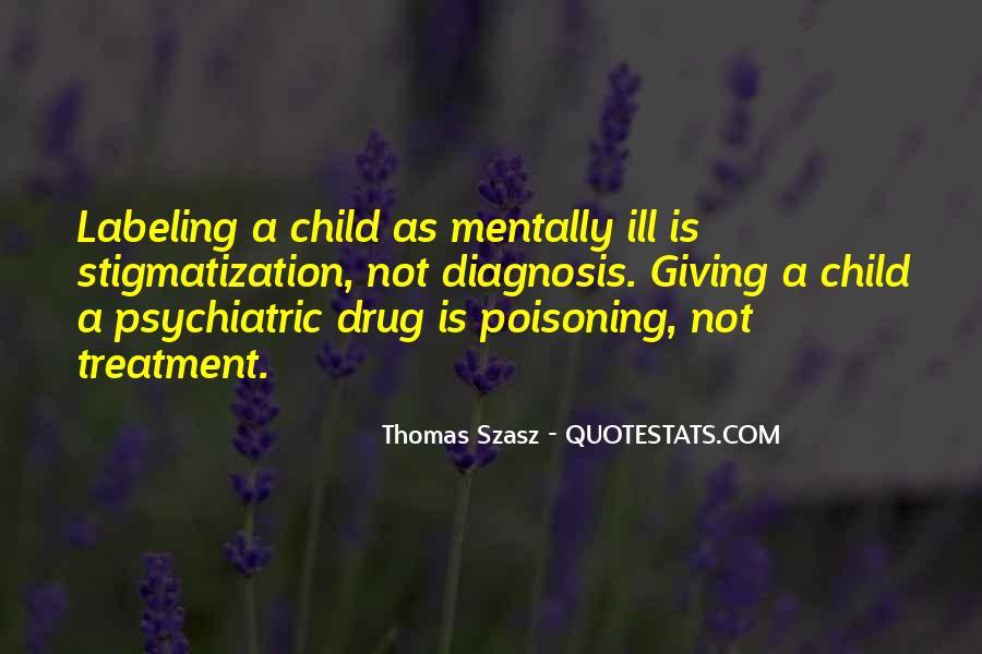 Thomas Szasz Quotes #1400291