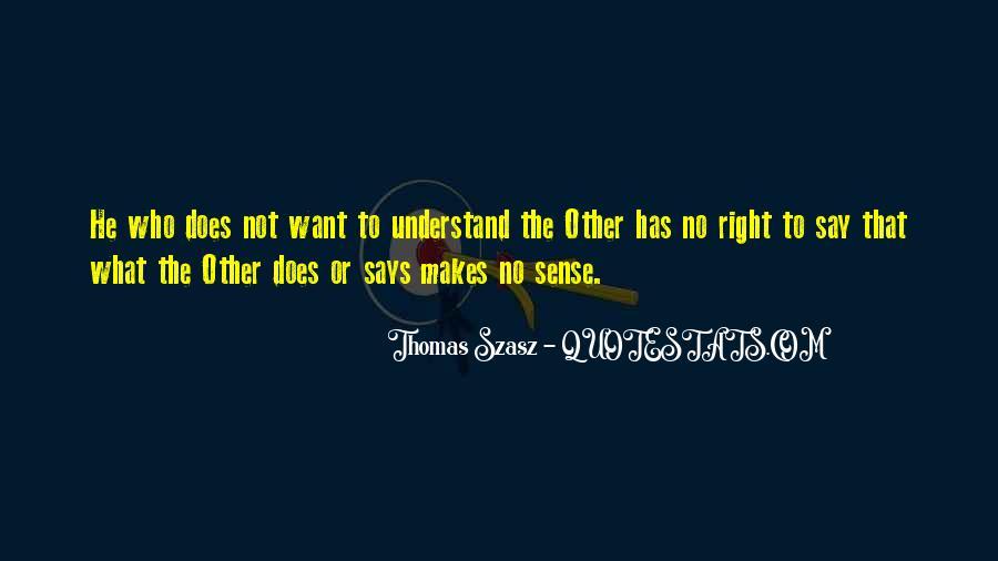 Thomas Szasz Quotes #1447209