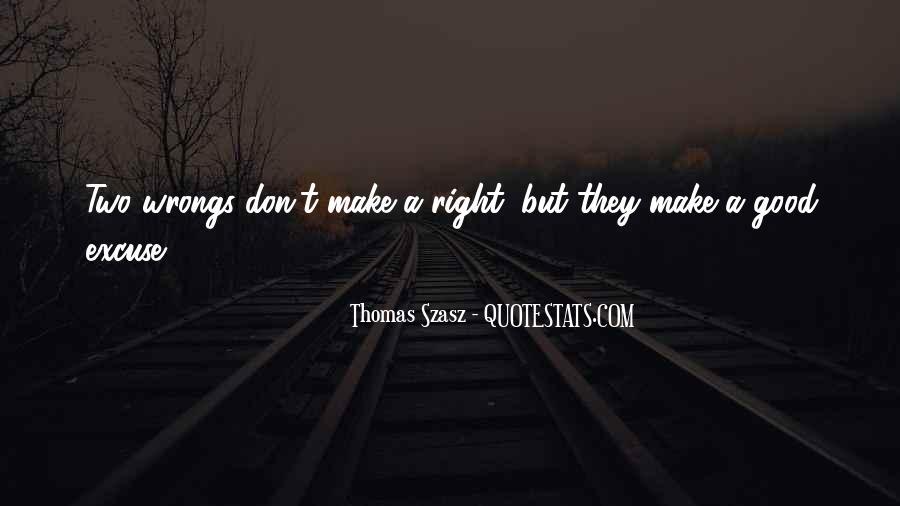 Thomas Szasz Quotes #1448176