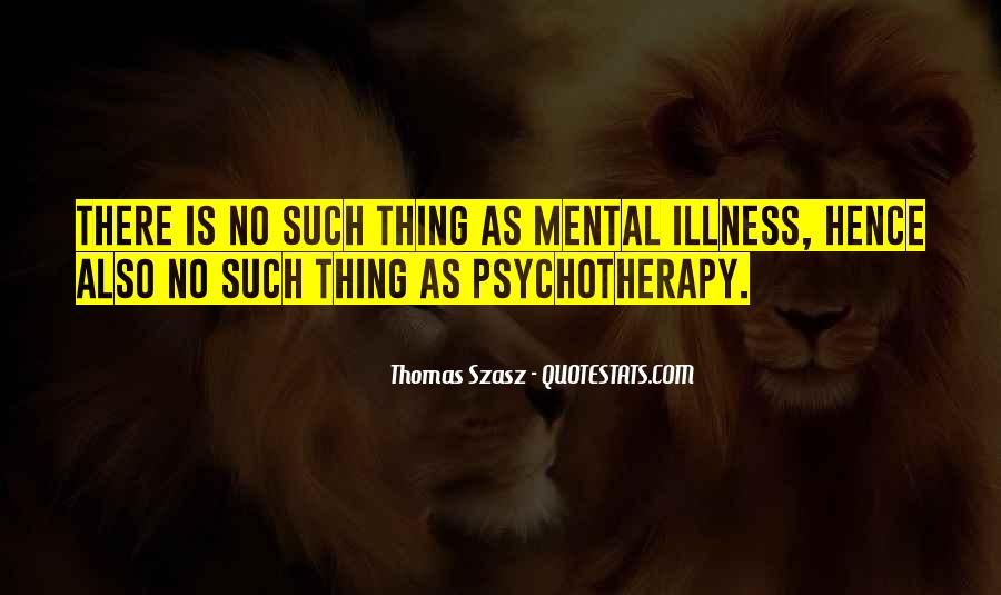 Thomas Szasz Quotes #175939