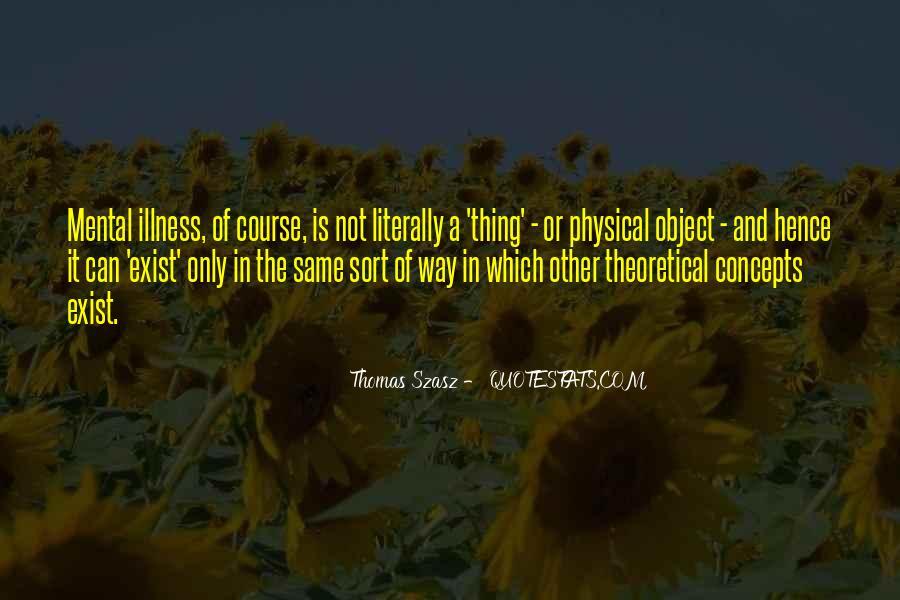 Thomas Szasz Quotes #264251