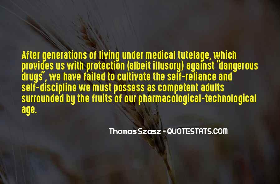 Thomas Szasz Quotes #549219