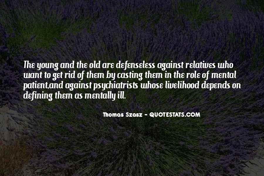 Thomas Szasz Quotes #599972