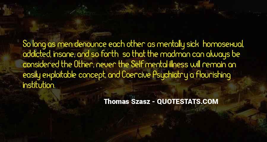 Thomas Szasz Quotes #692337
