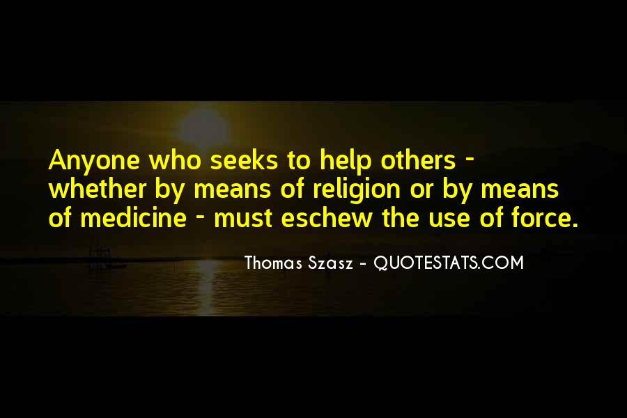 Thomas Szasz Quotes #774033