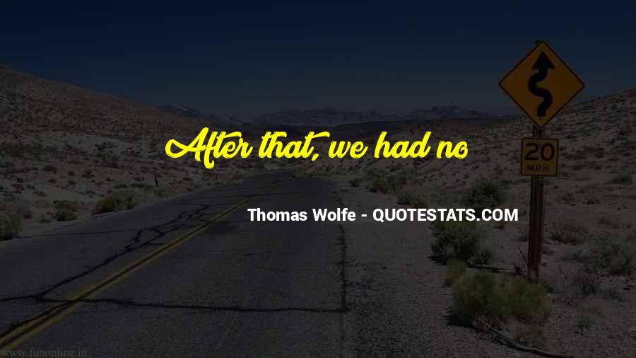 Thomas Wolfe Quotes #1038577