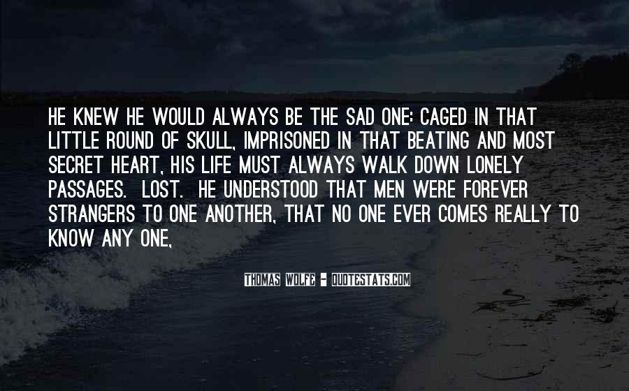 Thomas Wolfe Quotes #1061304