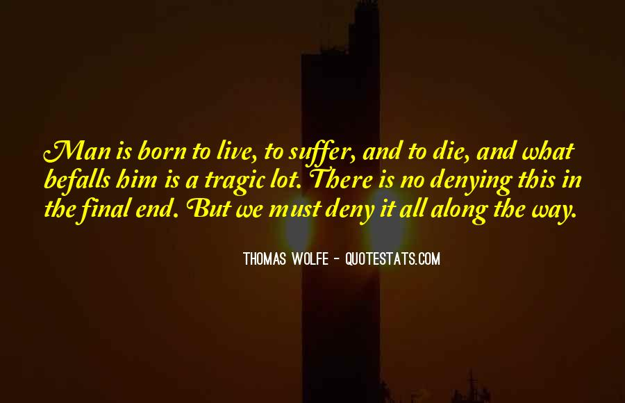 Thomas Wolfe Quotes #1388009