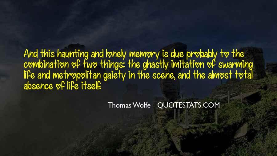 Thomas Wolfe Quotes #1544107