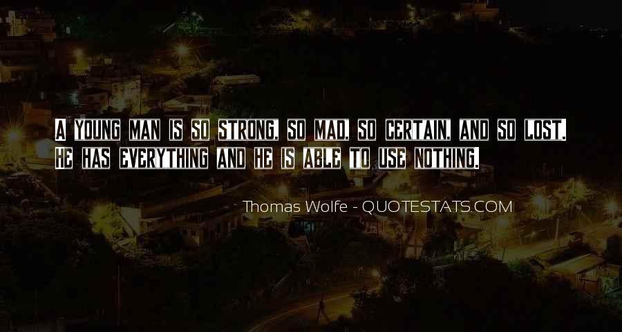 Thomas Wolfe Quotes #1579850