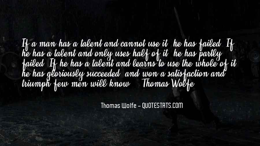Thomas Wolfe Quotes #477716