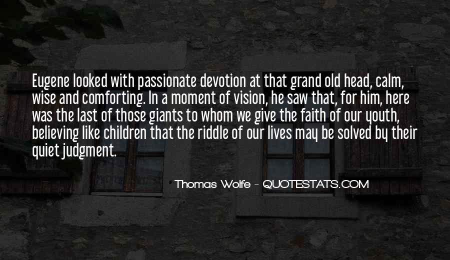 Thomas Wolfe Quotes #606356