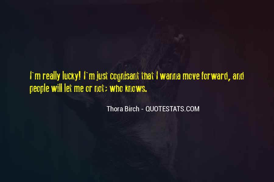 Thora Birch Quotes #667327