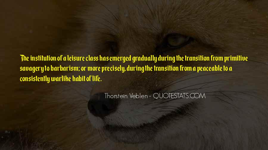 Thorstein Veblen Quotes #1856547