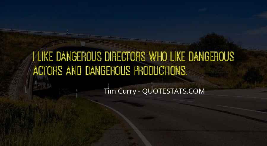 Tim Curry Quotes #500004
