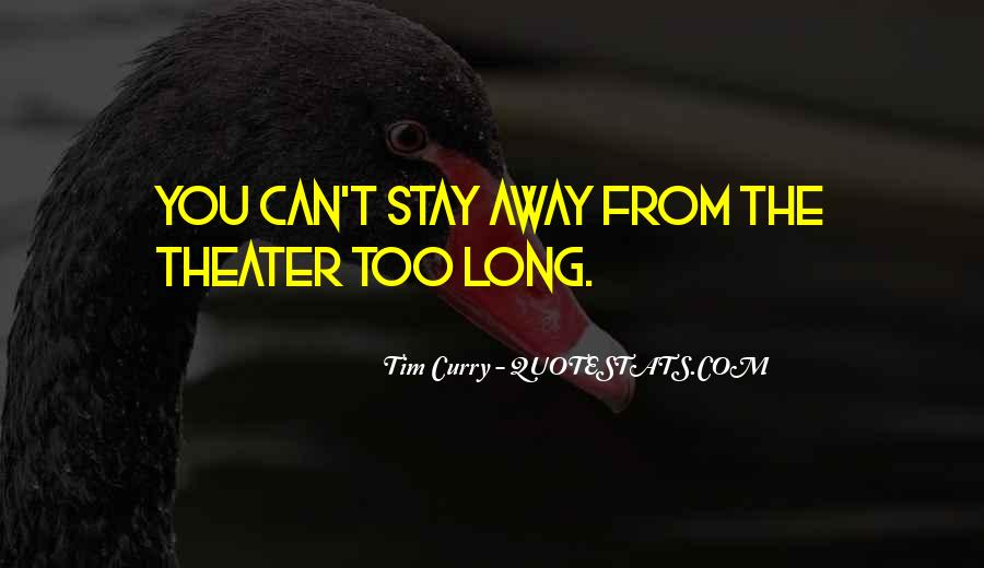 Tim Curry Quotes #541308