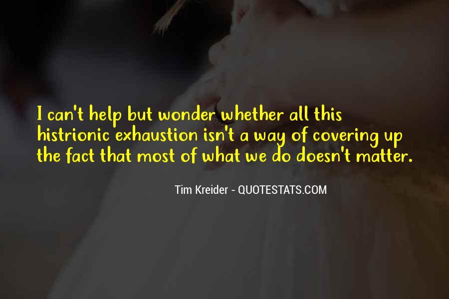 Tim Kreider Quotes #731455