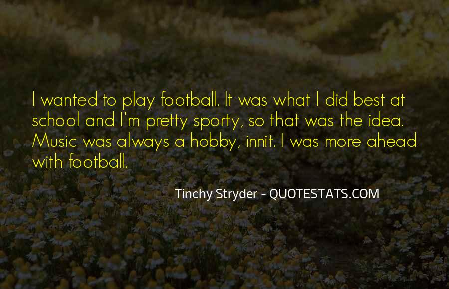 Tinchy Stryder Quotes #368995