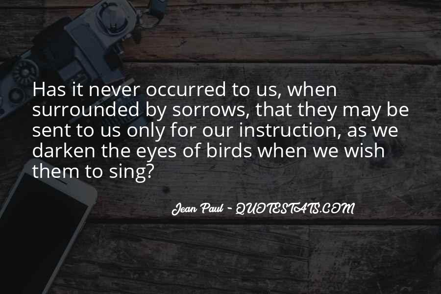 Quotes About Sorrows #34536