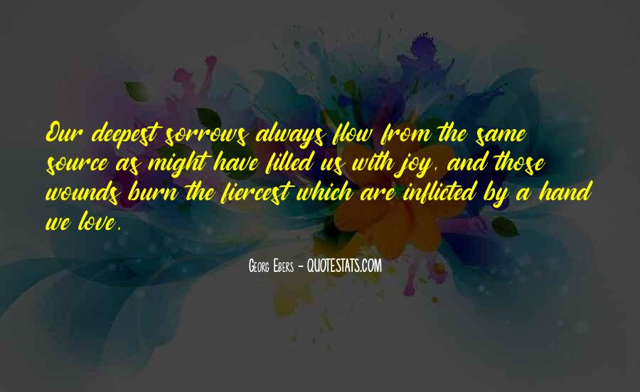 Quotes About Sorrows #89931
