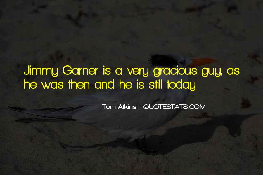 Tom Atkins Quotes #678514