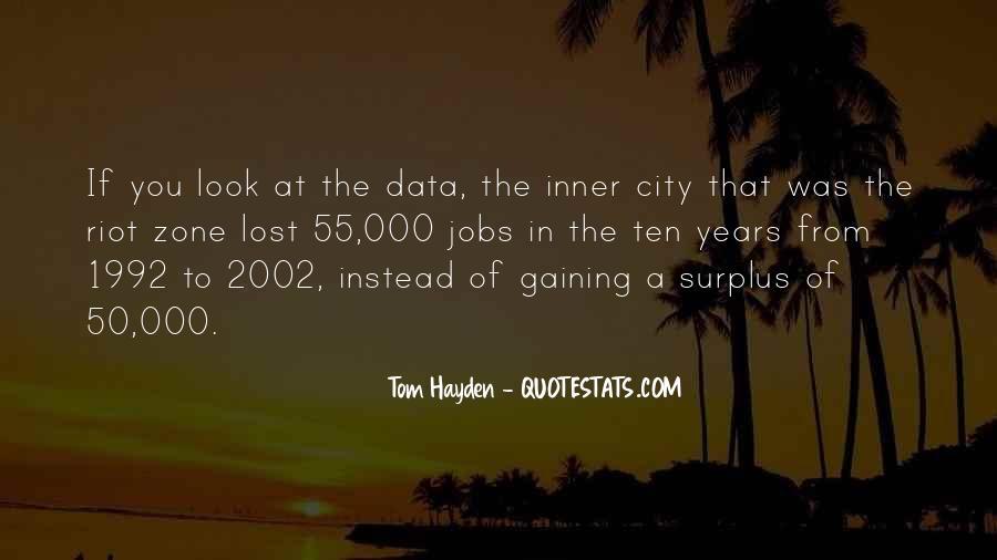 Tom Hayden Quotes #1014645