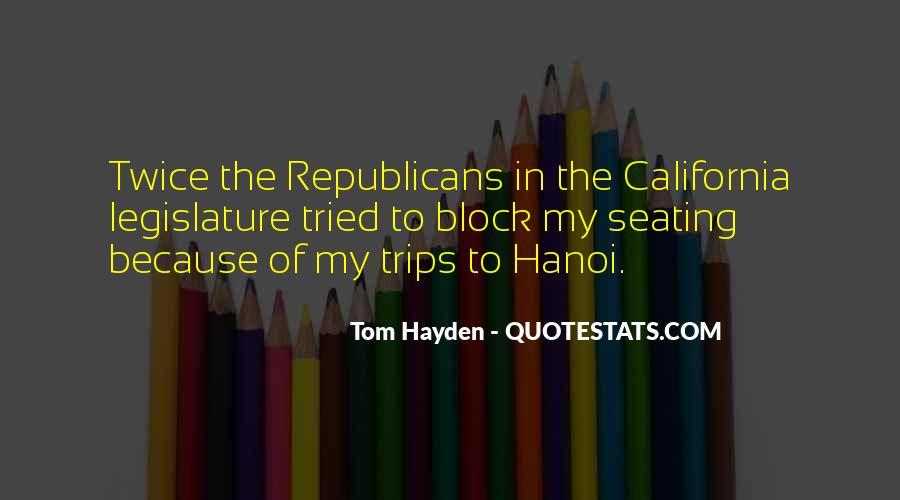 Tom Hayden Quotes #1111154