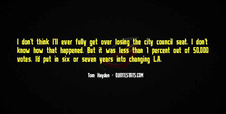 Tom Hayden Quotes #114726