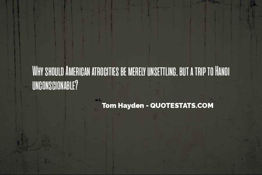 Tom Hayden Quotes #1260513