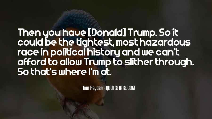 Tom Hayden Quotes #1473167