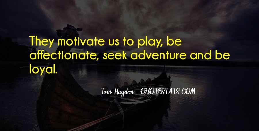 Tom Hayden Quotes #1625440