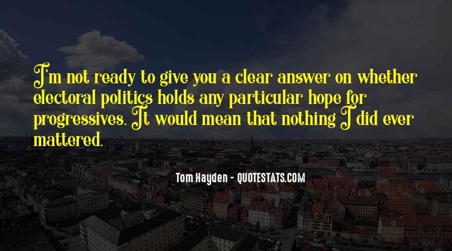 Tom Hayden Quotes #1680558