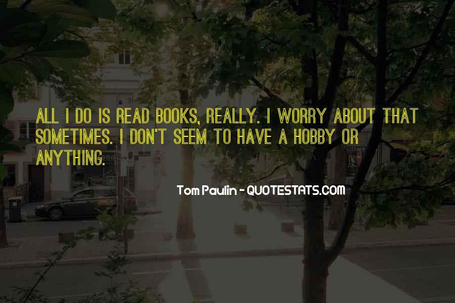 Tom Paulin Quotes #1250063
