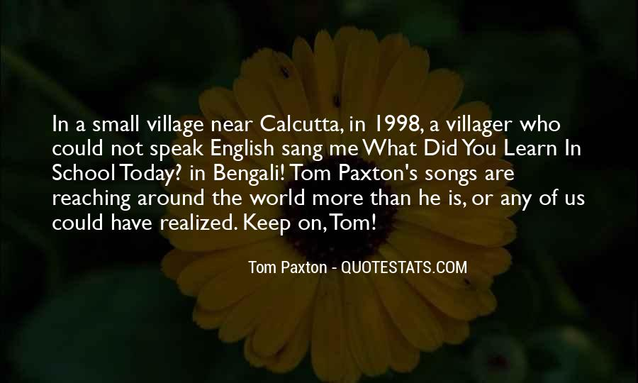 Tom Paxton Quotes #1491281