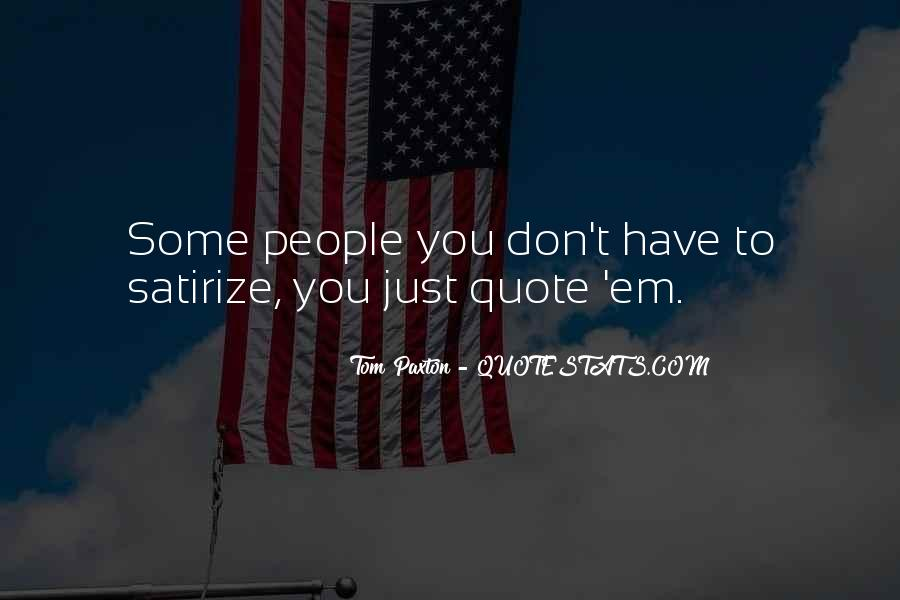 Tom Paxton Quotes #673395