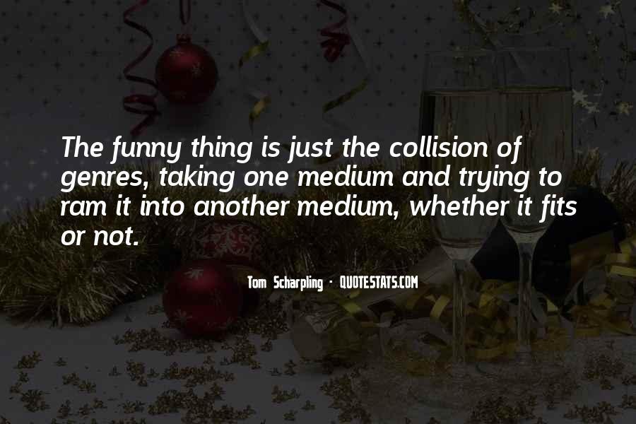 Tom Scharpling Quotes #32366