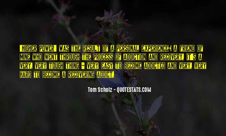 Tom Scholz Quotes #1080778