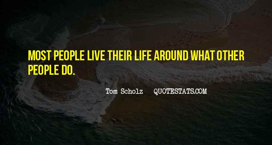 Tom Scholz Quotes #122072