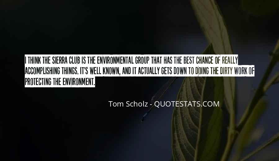 Tom Scholz Quotes #1226905