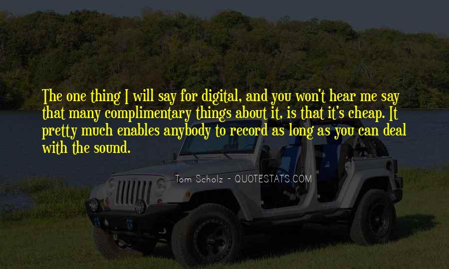 Tom Scholz Quotes #1240960