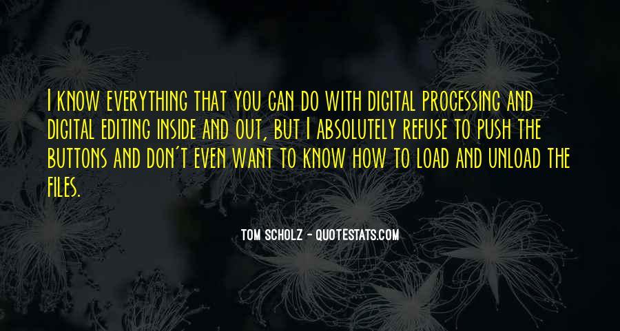 Tom Scholz Quotes #1340426