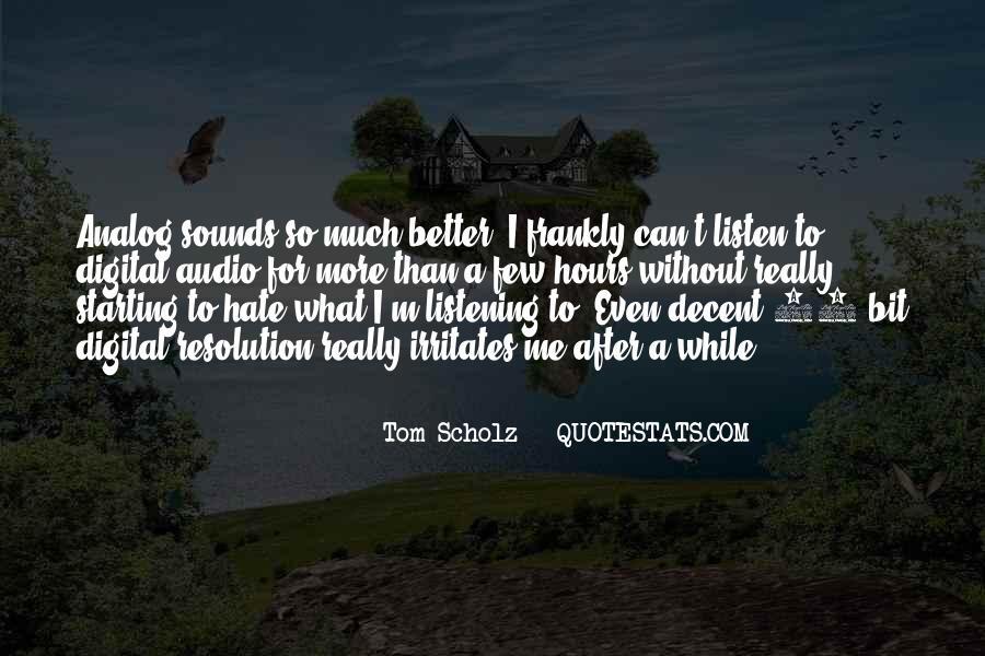 Tom Scholz Quotes #1343161