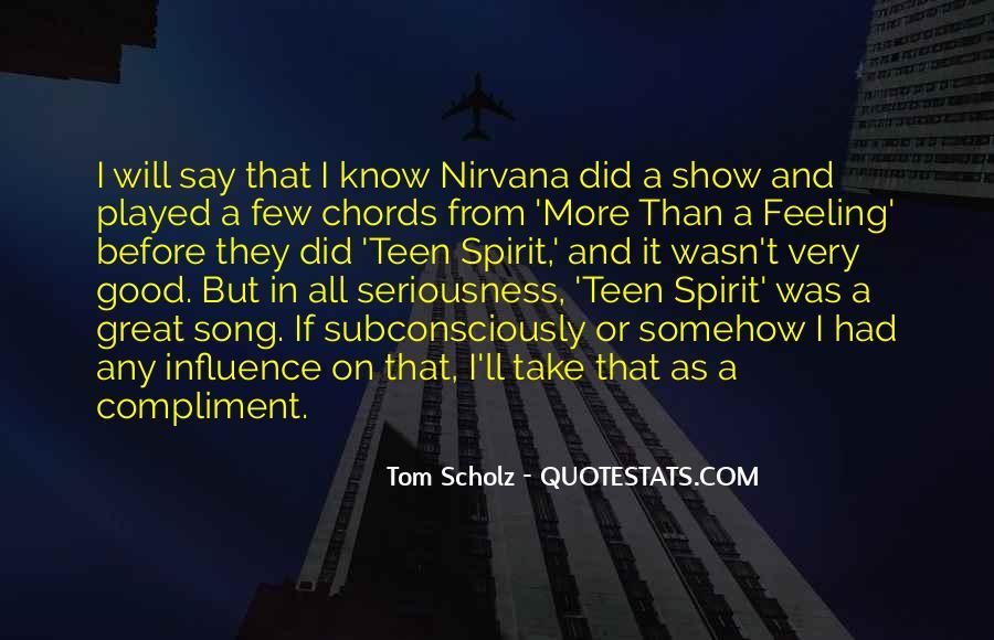 Tom Scholz Quotes #1552732
