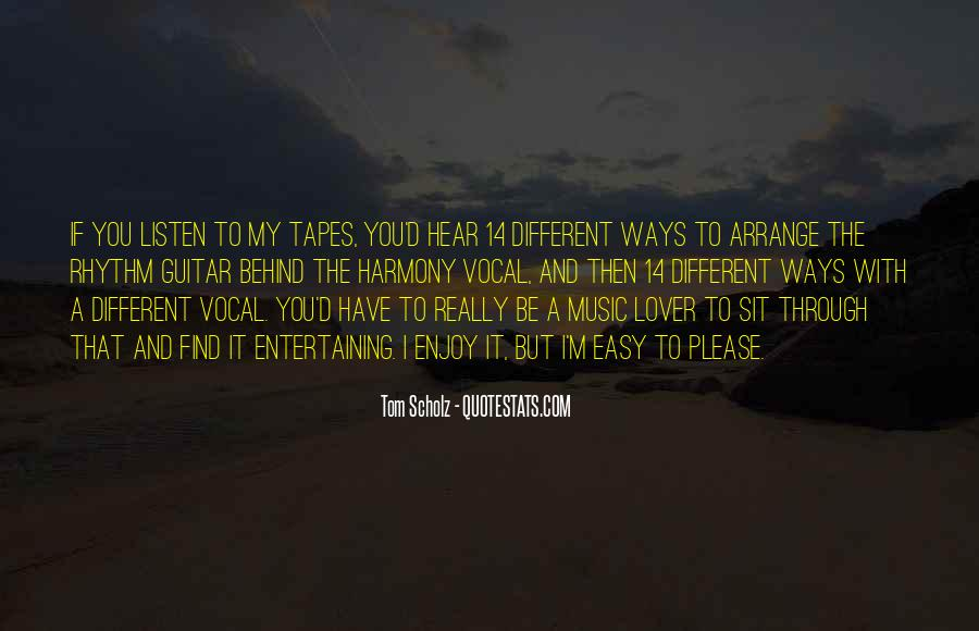 Tom Scholz Quotes #1558308
