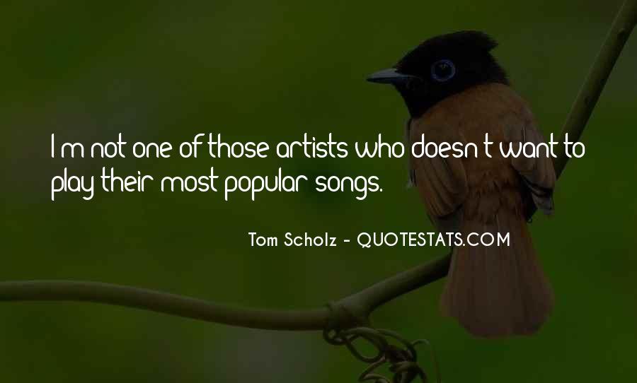Tom Scholz Quotes #1627525